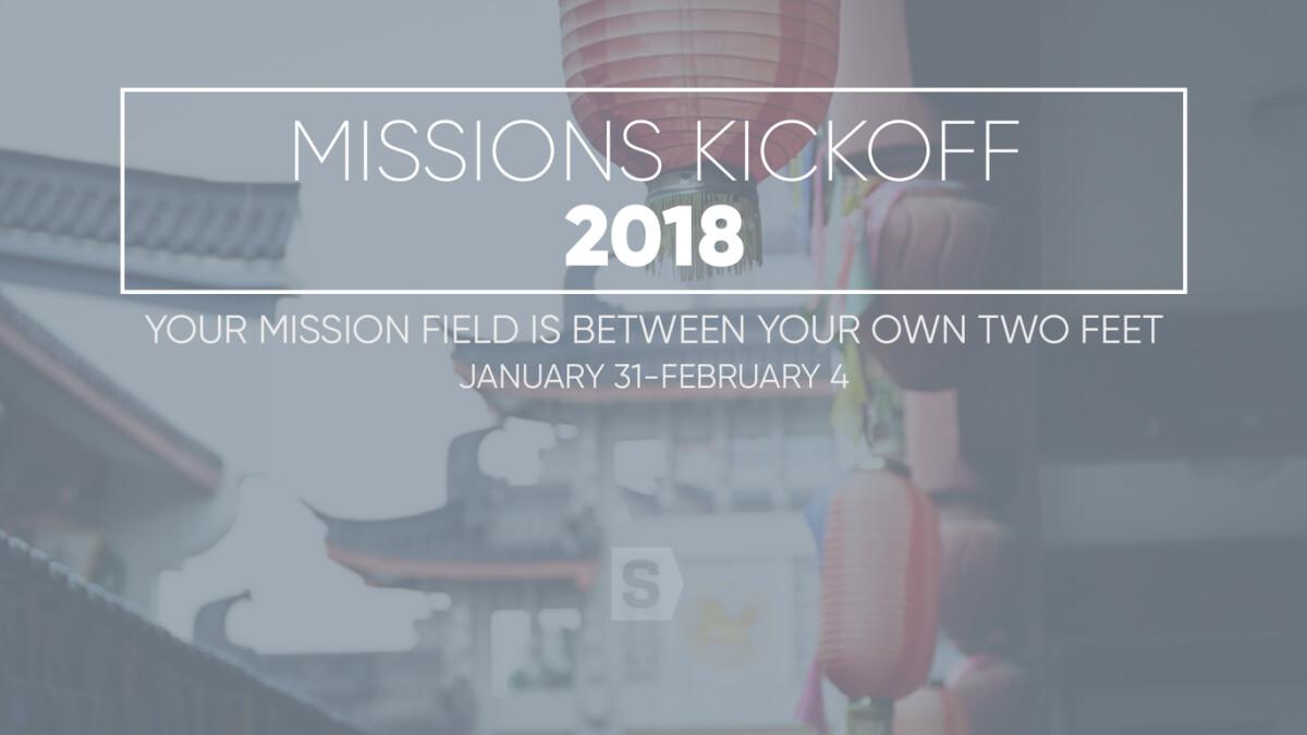 Missions Kickoff 2018
