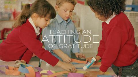 Teaching Your Kids Gratitude