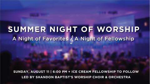 Summer Night of Worship - 10th Anniversary